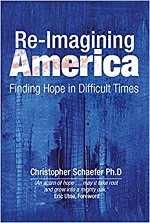 Re-Imagining America: Finding Hope in Difficult Times