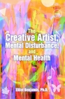 The Creative Artist, Mental Disturbance, and Mental Health