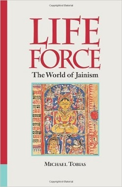 Michael Tobias, Life Force: The World of Jainism