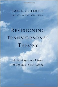 Revisioning Transpersonal Theory
