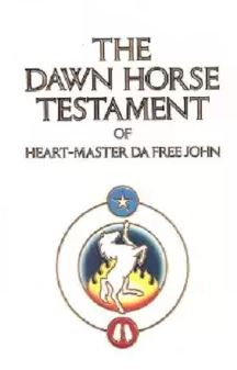 The Dawn Horse Testament