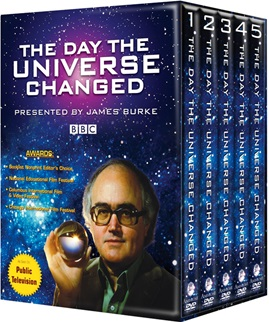 The Day the Universe Changed, Presented by James Burke